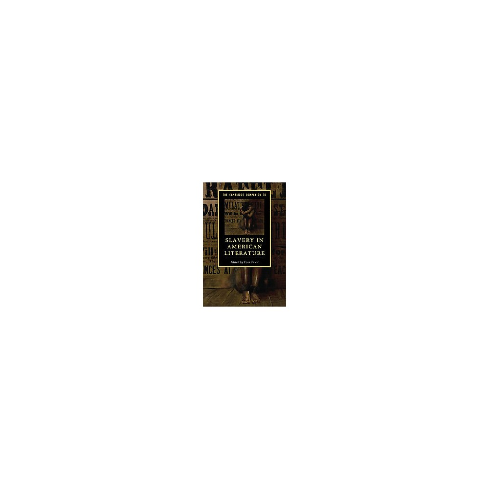 Cambridge Companion to Slavery in American Literature (Paperback) (Ezra (Edt) Tawil)