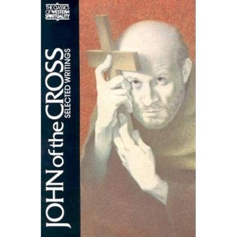 John of the Cross - (Classics of Western Spirituality (Paperback)) (Paperback) - image 1 of 1