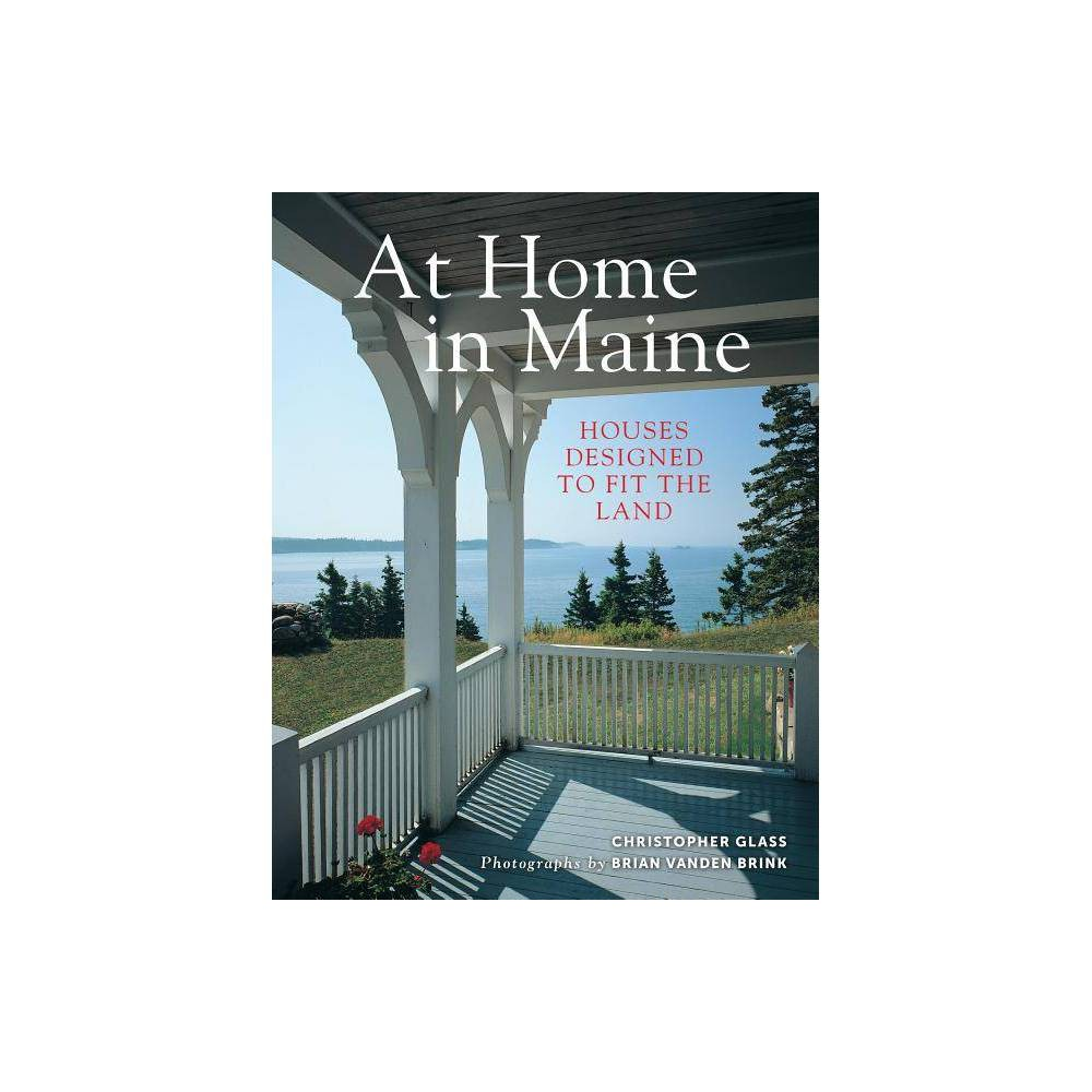 At Home In Maine By Christopher Glass Paperback
