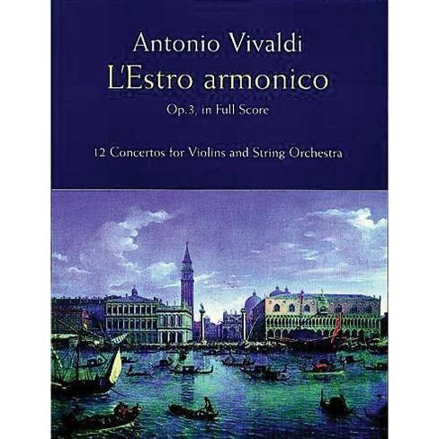 L'Estro Armonico, Op. 3, in Full Score - (Dover Music Scores) by  Antonio Vivaldi (Paperback) - image 1 of 1