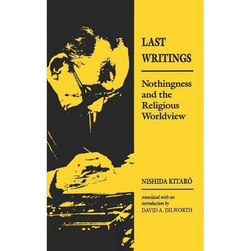 Last Writings - by  Nishida Kitaro (Paperback) - image 1 of 1