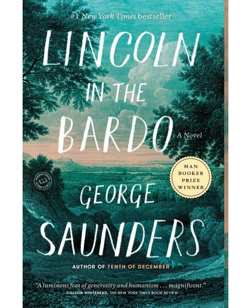 Lincoln in the Bardo -  Reprint by George Saunders (Paperback) - image 1 of 1