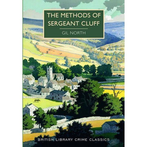 The Methods of Sergeant Cluff - (British Library Crime Classics) by  Gil North (Paperback) - image 1 of 1