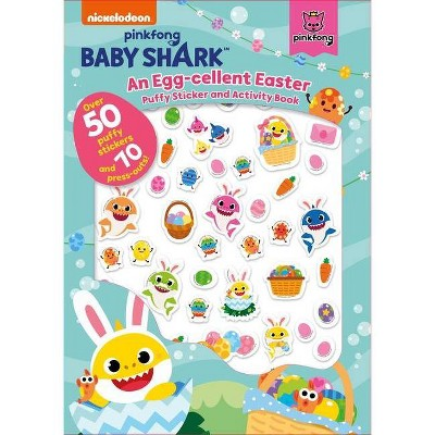 Baby Shark: An Egg-Cellent Easter Puffy Sticker and Activity Book - (Paperback)