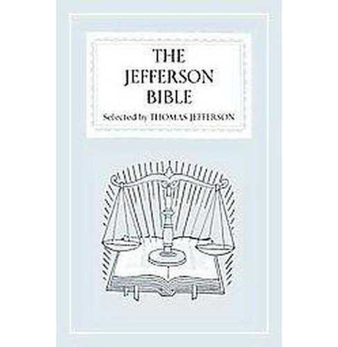 Jefferson Bible (Reissue) (Hardcover) - image 1 of 1