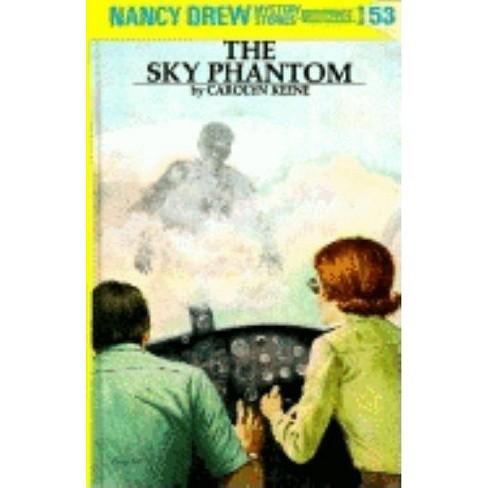 The Sky Phantom - (Nancy Drew (Hardcover)) by  Carolyn Keene (Hardcover) - image 1 of 1