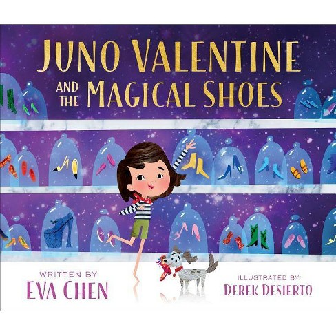 Juno Valentine and the Magical Shoes -  by Eva Chen (School And Library) - image 1 of 1