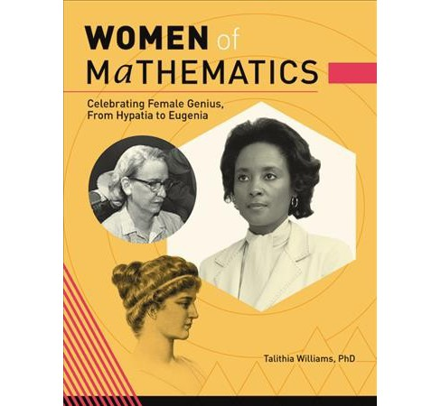 Power in Numbers : The Rebel Women of Mathematics -  by Ph.D.  Talithia Williams (Hardcover) - image 1 of 1