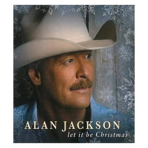 Alan Jackson Christmas.Alan Jackson Let It Be Christmas Cd