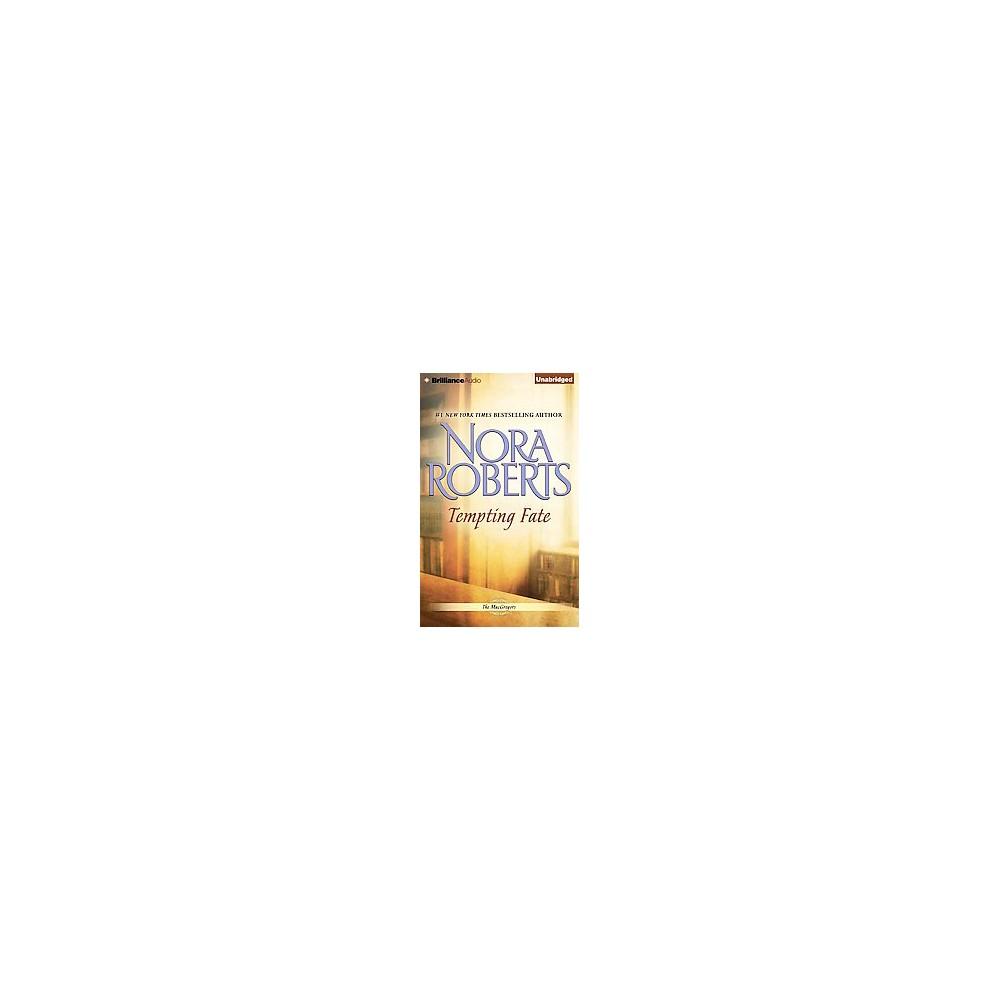 Tempting Fate (Unabridged) (CD/Spoken Word) (Nora Roberts)