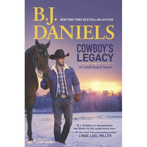 Cowboy's Legacy - (Montana Cahills) by  B J Daniels (Hardcover) - image 1 of 1