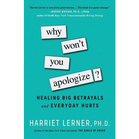 Why Won T You Apologize Healing Big Betrayals An Target