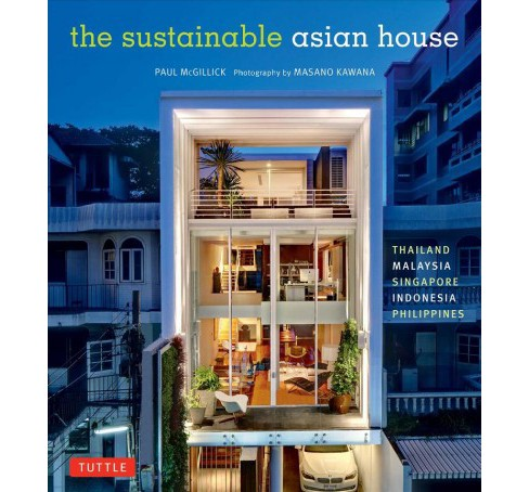 Sustainable Asian House -  Reissue by Paul McGillick (Hardcover) - image 1 of 1