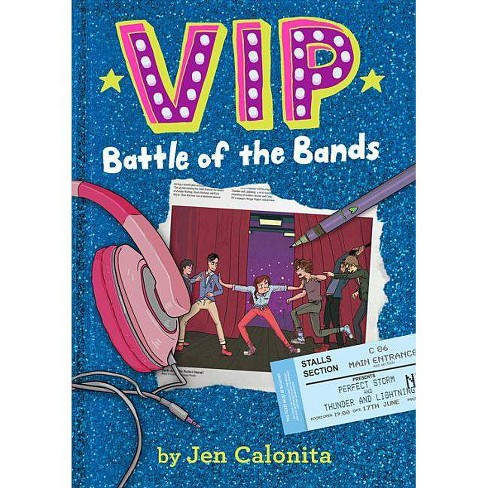 Vip: Battle of the Bands - (VIP) by  Jen Calonita (Paperback) - image 1 of 1