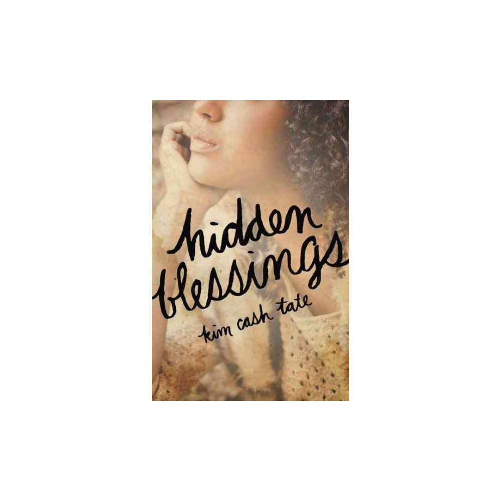 Hidden Blessings By Kim Cash Tate Paperback