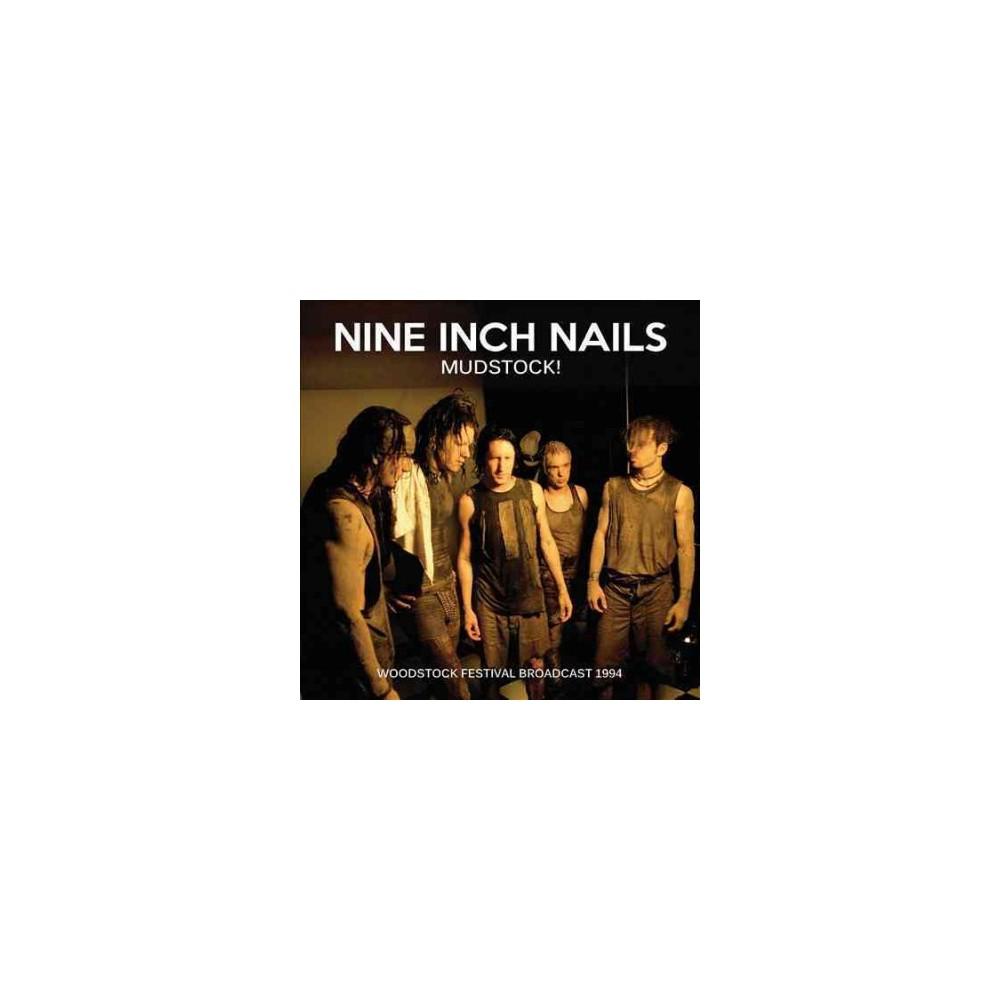 Nine Inch Nails - Mudstock (CD)