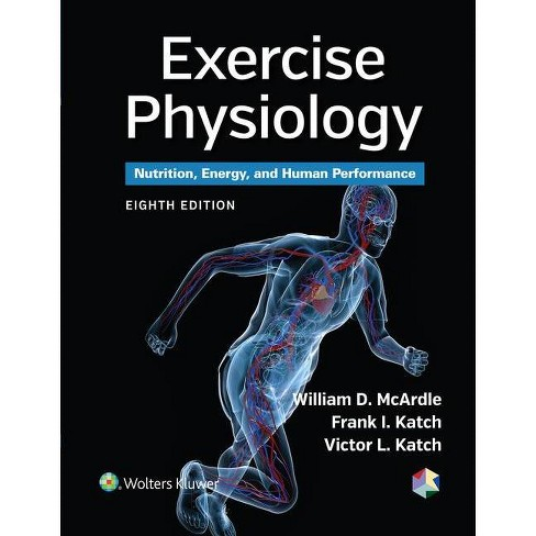 Exercise Physiology 8th Edition By William D Mcardle Frank I Katch Victor L Katch Hardcover Target