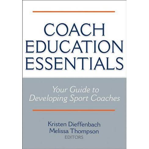 Coach Education Essentials - (Paperback) - image 1 of 1