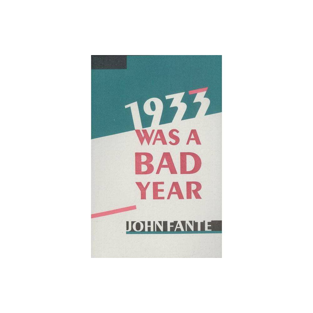 1933 Was A Bad Year By John Fante Paperback