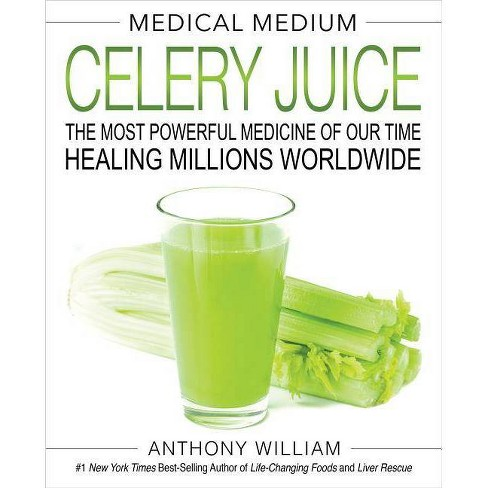 Medical Medium Celery Juice : The Most Powerful Medicine of Our Time Healing Millions Worldwide - image 1 of 1