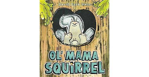 Ol' Mama Squirrel (Hardcover) - image 1 of 1