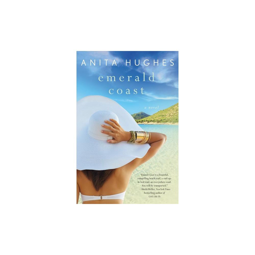 Emerald Coast - by Anita Hughes (Paperback)