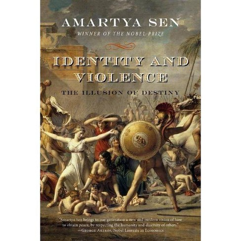 Identity and Violence - (Issues of Our Time (Norton Paperback)) by  Amartya Sen (Paperback) - image 1 of 1