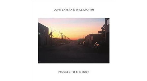 John Barera - Proceed To The Root (Vinyl) - image 1 of 1