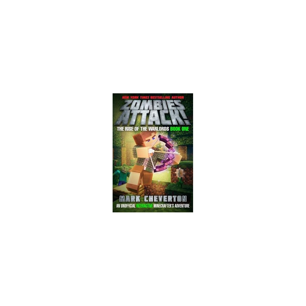 Zombies Attack! - by Mark Cheverton (Hardcover)