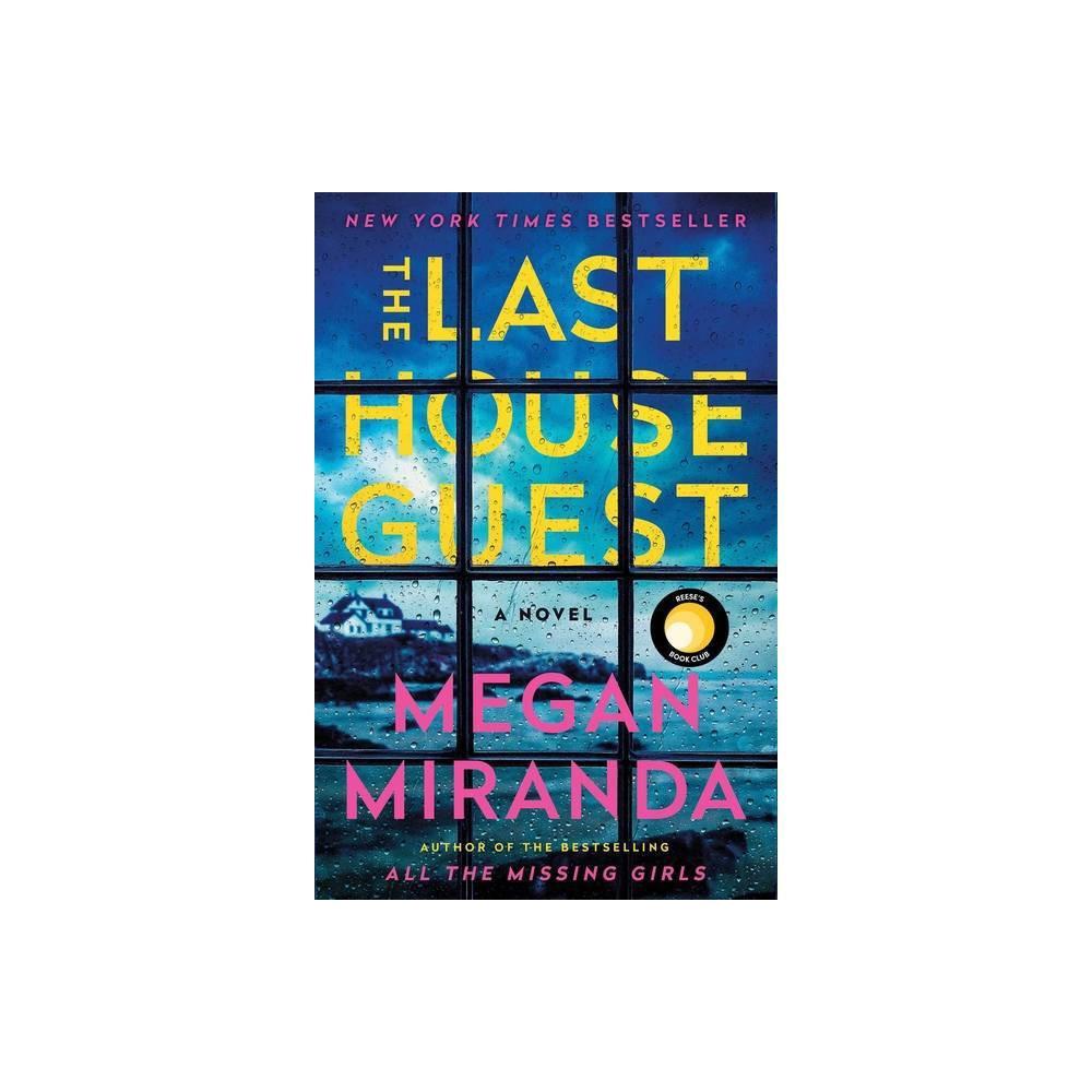 Last House Guest - by Megan Miranda (Hardcover) Last House Guest - by Megan Miranda (Hardcover) Gender: unisex.