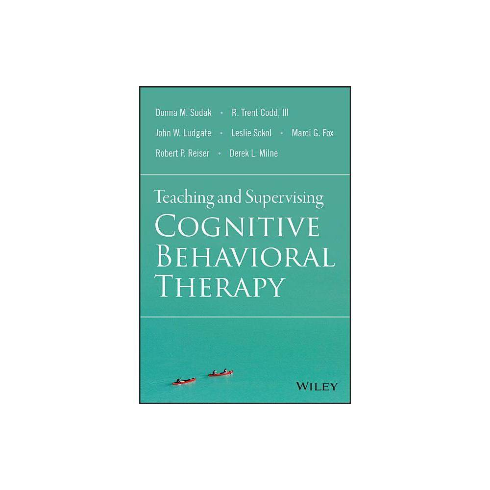 Teaching And Supervising Cognitive Behavioral Therapy Paperback