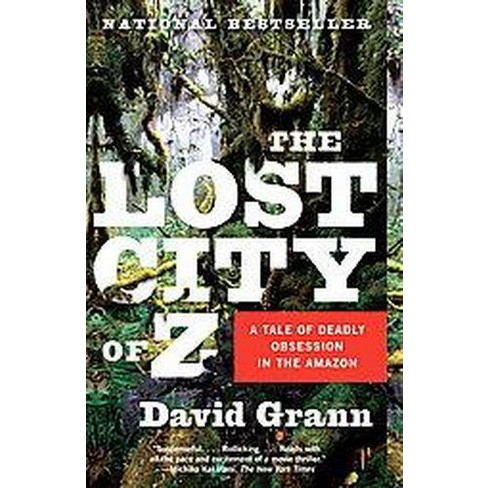 The Lost City Of Z Vintage Departures Reprint Paperback By
