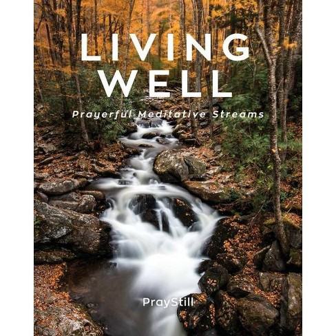 Living Well - by  Will Eighmy (Paperback) - image 1 of 1
