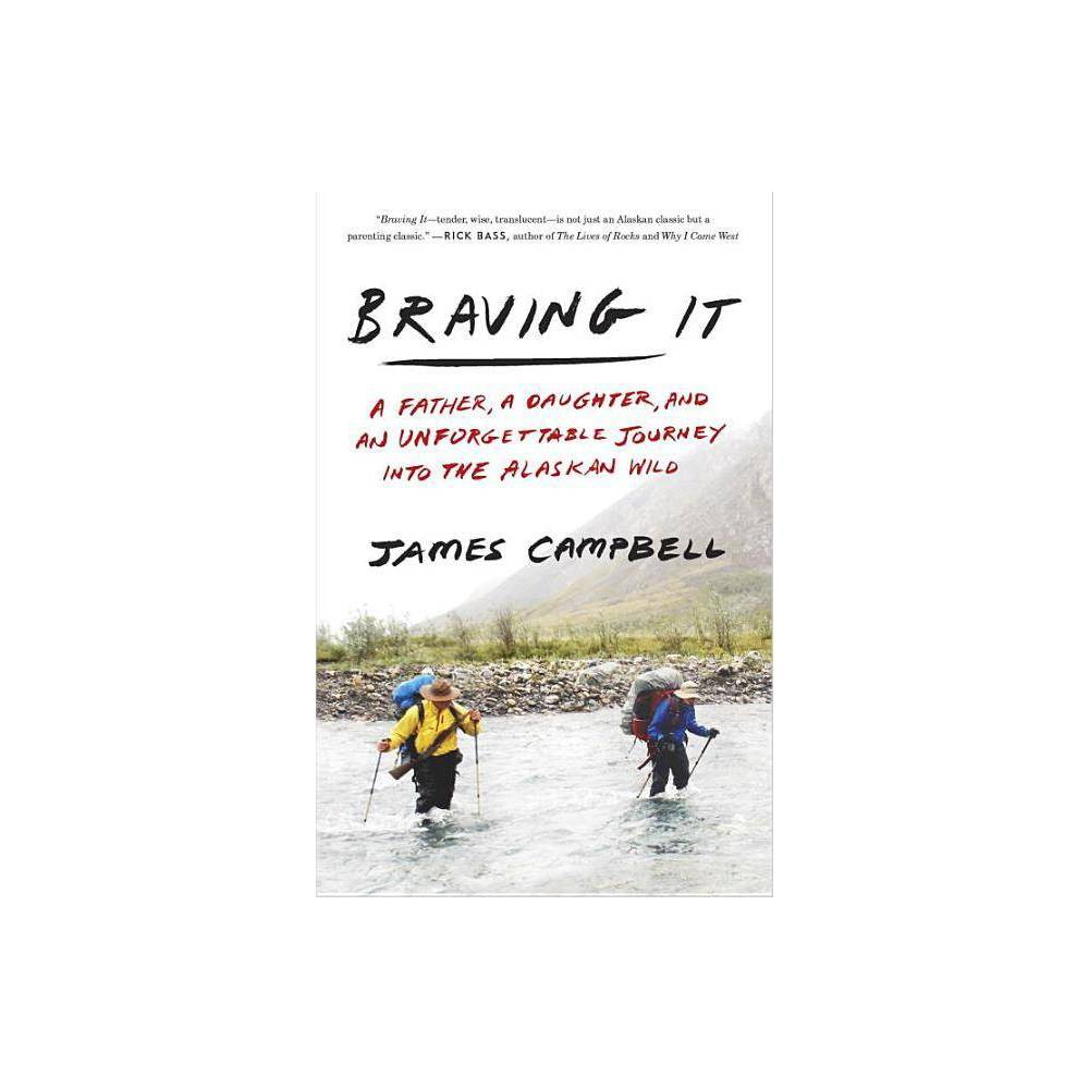 Braving It By James Campbell Paperback