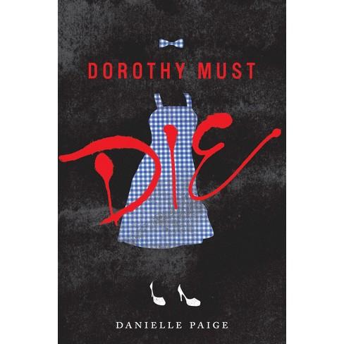 Dorothy Must Die ( Dorothy Must Die) (Hardcover) by Danielle Paige - image 1 of 1