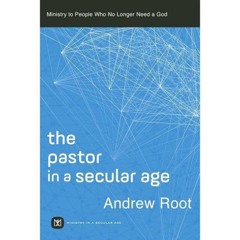 Pastor in a Secular Age - (Hardcover) - image 1 of 1