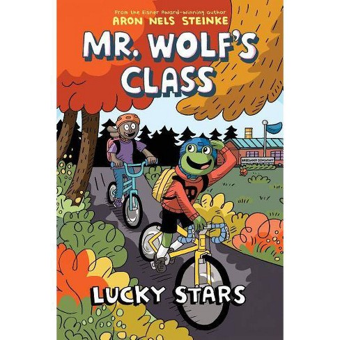 Lucky Stars (Mr. Wolf's Class #3), Volume 3 - by  Aron Nels Steinke (Hardcover) - image 1 of 1