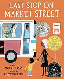 Last Stop on Market Street (Hardcover)by Matt de la Peña, Christian Robinson