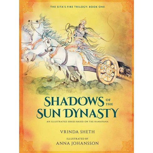 Shadows of the Sun Dynasty - (Sita's Fire Trilogy) by  Vrinda Sheth (Hardcover) - image 1 of 1