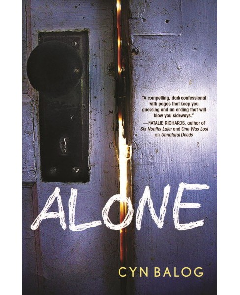 Alone -  by Cyn Balog (Hardcover) - image 1 of 1