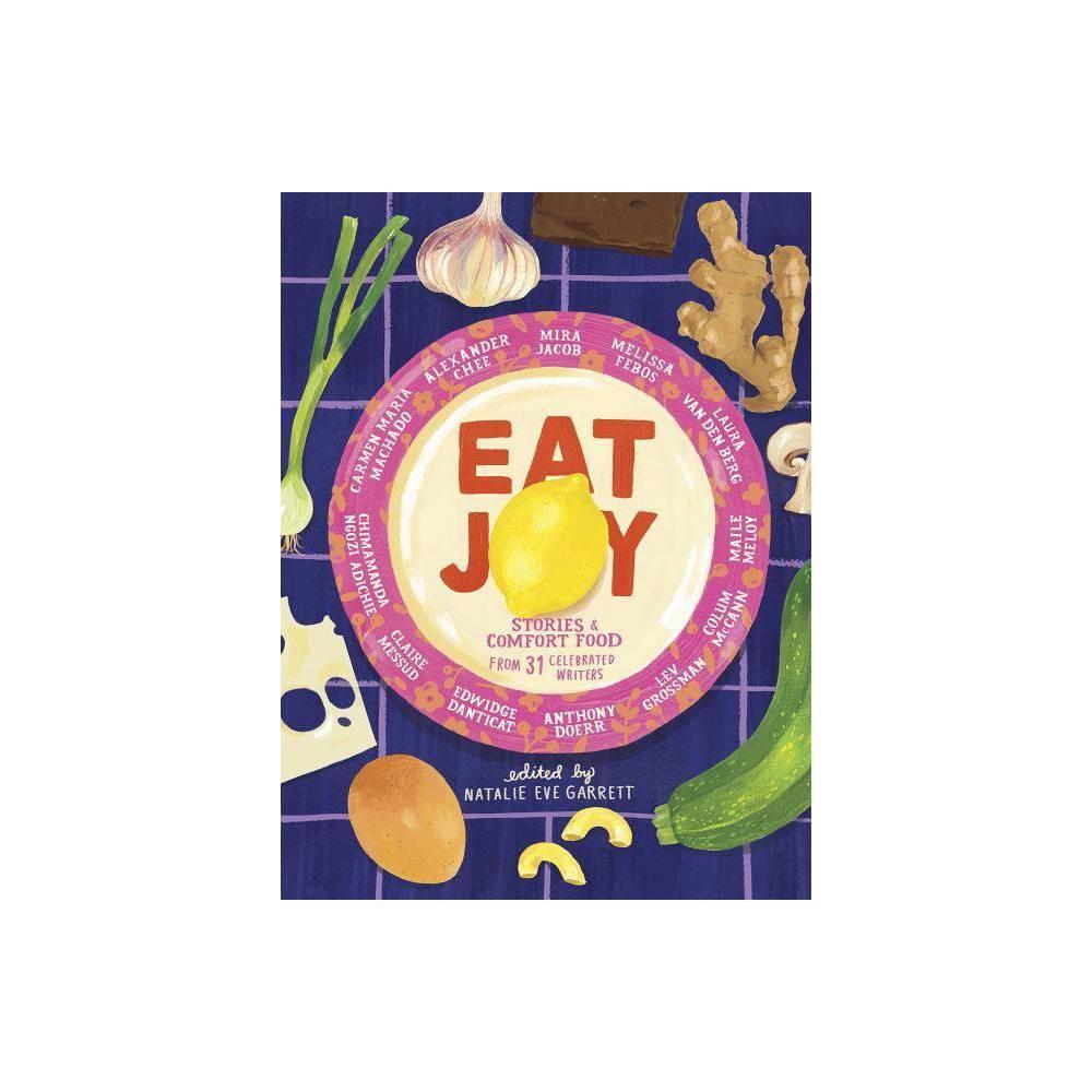 Eat Joy - (Hardcover), Books Electronics > Books - Mmbv > Books > Books