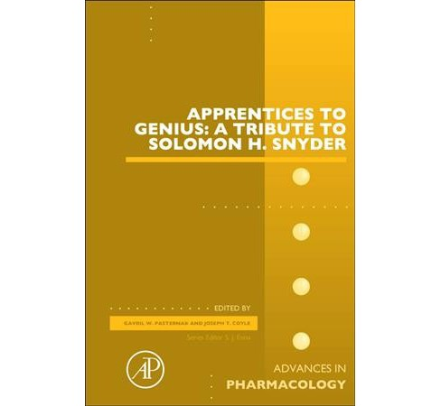 Apprentices to Genius : A Tribute to Sol Snyder, Volume 82 -  (Hardcover) - image 1 of 1
