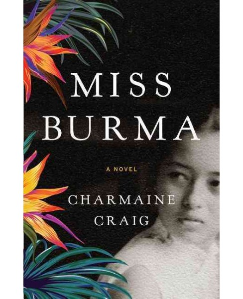 Miss Burma -  by Charmaine Craig (Hardcover) - image 1 of 1