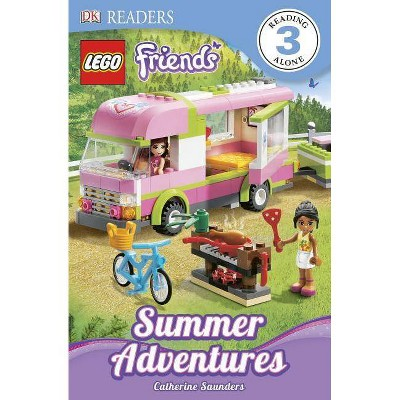 DK Readers L3: Lego Friends: Summer Adventures - (DK Readers Level 3) by  Catherine Saunders (Paperback)