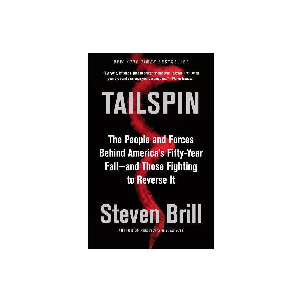 Tailspin By Steven Brill Paperback