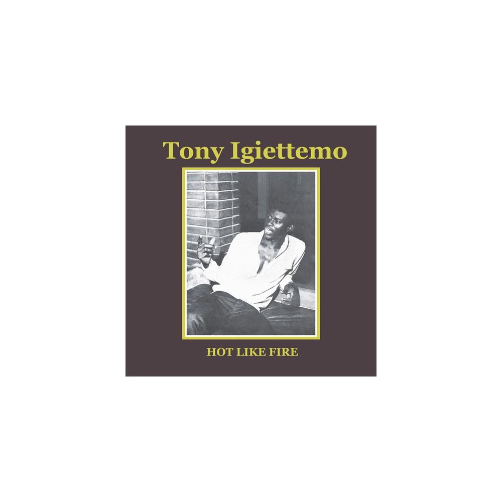 Tony Igiettemo - Hot Like Fire (Vinyl)
