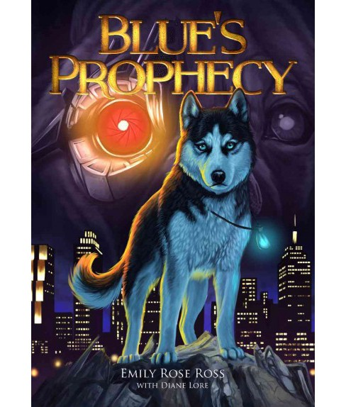 Blue's Prophecy (Paperback) (Emily Rose Ross) - image 1 of 1