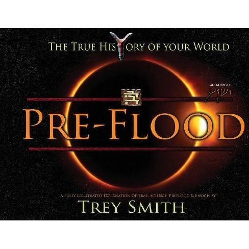 PreFlood - (Preflood to Nimrod to Exodus) by  Trey Smith (Paperback) - image 1 of 1