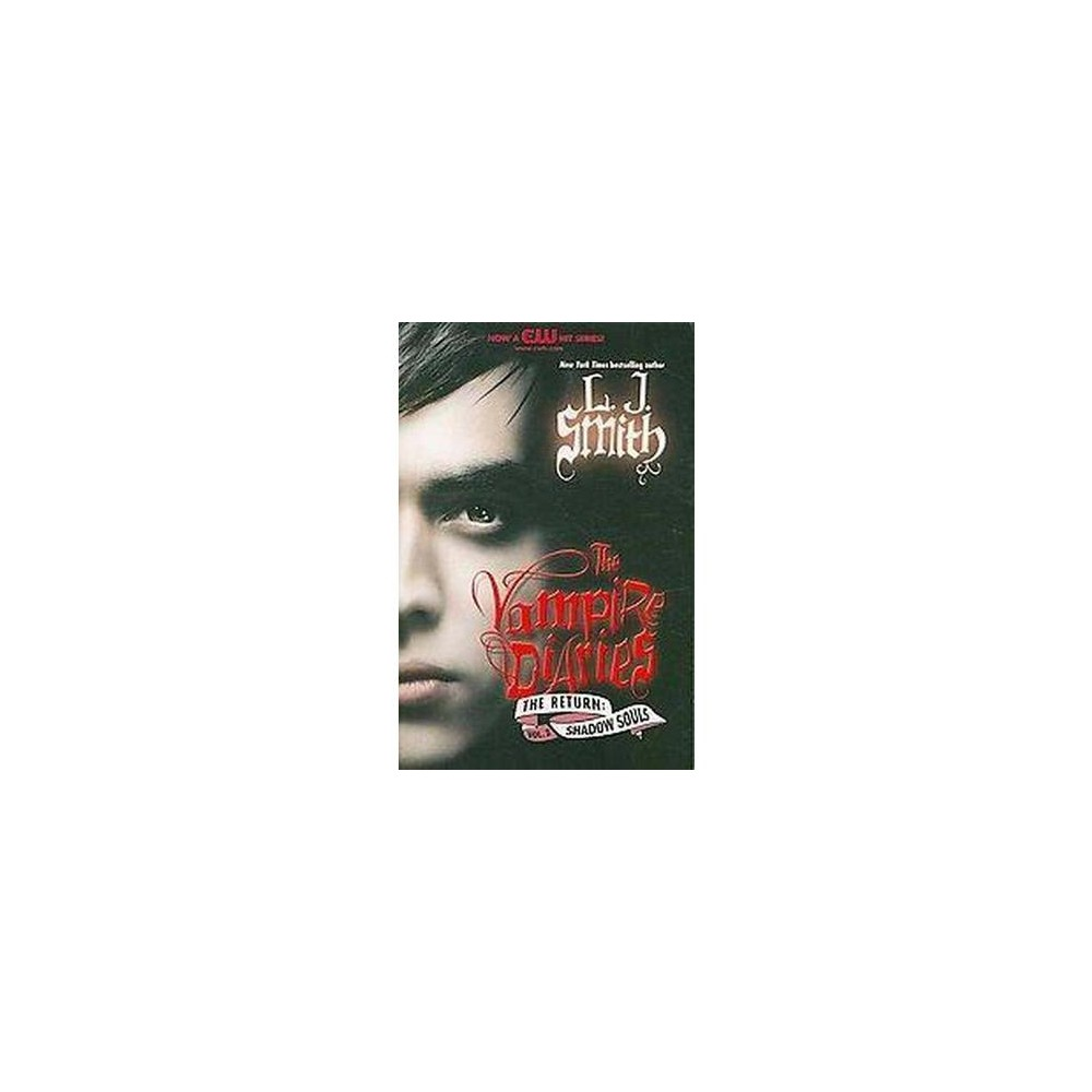 Shadow Souls (Paperback) by L. J. Smith