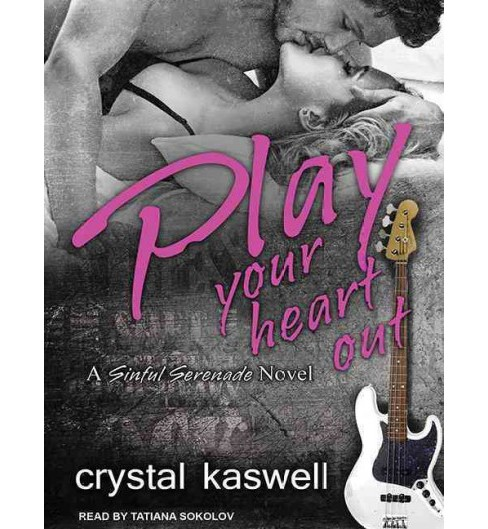 Play Your Heart Out (Unabridged) (CD/Spoken Word) (Crystal Kaswell) - image 1 of 1
